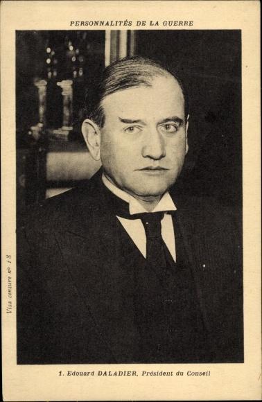 Ak Édouard Daladier, Président du Conseil, französischer Politiker und Premierminister, Portrait