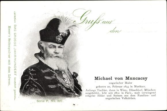 Ak Ungarischer Maler Michael von Muncacsy, Portrait, Esser's Seifenpulver