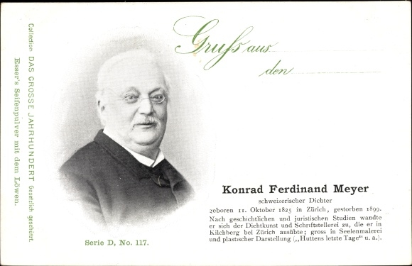 Ak Schweizer Dichter Konrad Ferdinand Meyer, Portrait, Esser's Seifenpulver