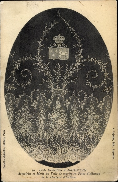 Ak Argentan Orne, Ecole Dentellière, Armoiries et Motif du Voile de mariée, Duchesse d'Orléans