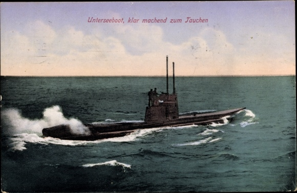 Ak Deutsches Unterseeboot, U-Boot klar machend zum Tauchen