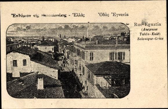 Ak Thessaloniki Griechenland, Rue Egnatia, Ancienne Tahta Kale, Straße, Blick über die Dächer