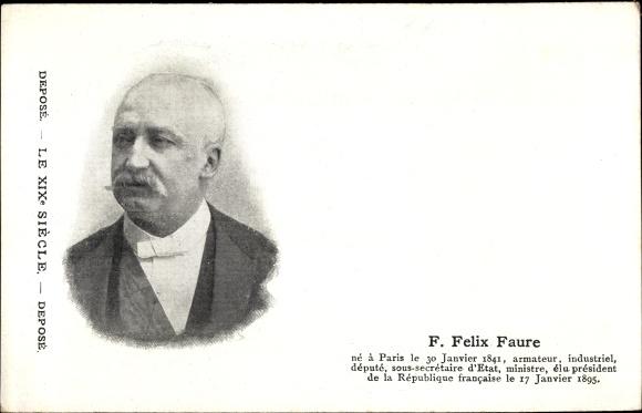 Ak F. Felix Faure, französischer Politiker, 7. Präsident Frankreichs, Industrieller