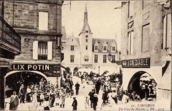 Ak Libourne Gironde Frankreich, Un Coin du Marché, Au Bon Diable, Café Félix Potin