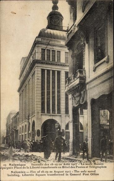 Ak Thessaloniki Griechenland, Incendie des 18-19-20 Août 1917, Place de la Liberté, Hôtel des Postes