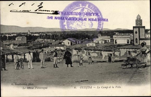 Ak Oudjda Oujda Marokko, Le Camp et la Ville