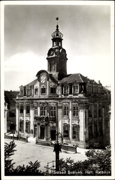 Ak Schwäbisch Hall in Baden Württemberg, Rathaus, Gesamtansicht