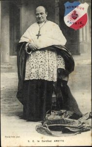 Ak S. E. le Cardinal Léon Adolphe Amette, Kardinal, Erzbischof von Paris, Honneur Patrie