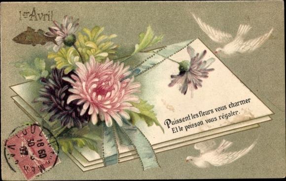 Präge Litho 1er Avril, 1. April, Brief mit Blumen, Tauben, Fisch