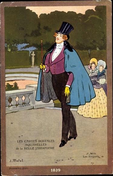 Künstler Ak Matet, J., Belle Jardinière, Les Elégants, Mann mit Mantel und Zylinder, Gehstock