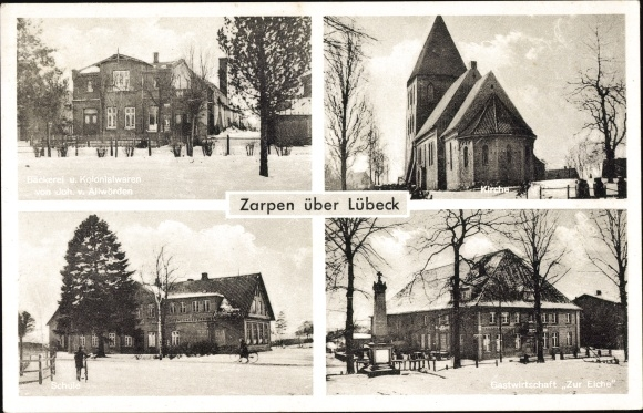 Ak Zarpen, Joh. v. Allwörden Bäckerei u. Kolonialwaren, Kirche, Gastwirtschaft Zur Eiche, Schule