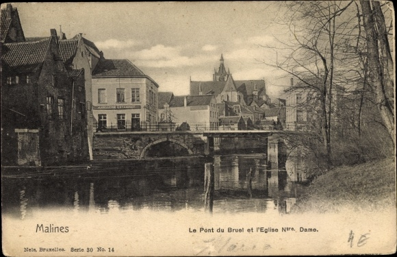 Ak Mechelen Malines Flandern Antwerpen, Le Pont du Bruel et l'Église Notre Dame
