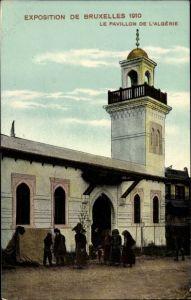Ak Bruxelles Brüssel, Exposition de Bruxelles 1910, Le Pavillon de l'Algérie