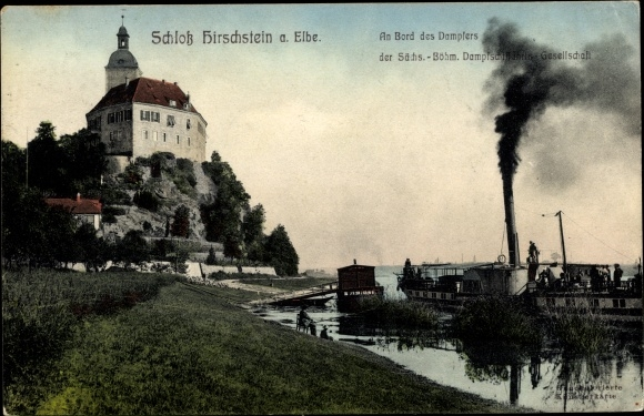 Ak Hirschstein, Schloss Hirschstein, Bohemia Dampfer d. Sächs. Böhm. Dampfschiffahrts Gesellschaft