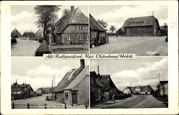 Ak Alt Rathjensdorf in Schleswig Holstein, Walter Krause Geschäftshaus, Straßenpartie, Schule