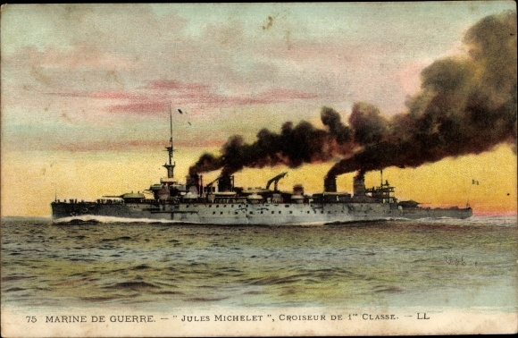 Ak Französisches Kriegsschiff, Jules Michelet, Croiseur de 1er Classe, Marine Militaire Francaise