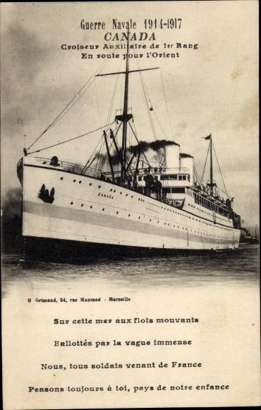 Ak Französisches Kriegsschiff, Canada, Croiseur Auxiliaire de 1er Rang, En route pour l'Orient