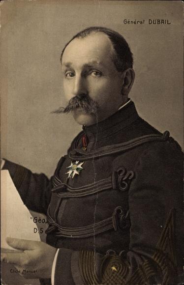 Ak Französischer General Augustin Dubail, Offizier, Großkanzler der Ehrenlegion, Uniform, Orden