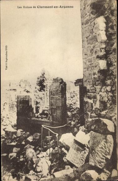 Ak Clermont en Argonne Meuse, Les Ruines, Trümmer eines Hauses, Kriegszerstörung I. WK