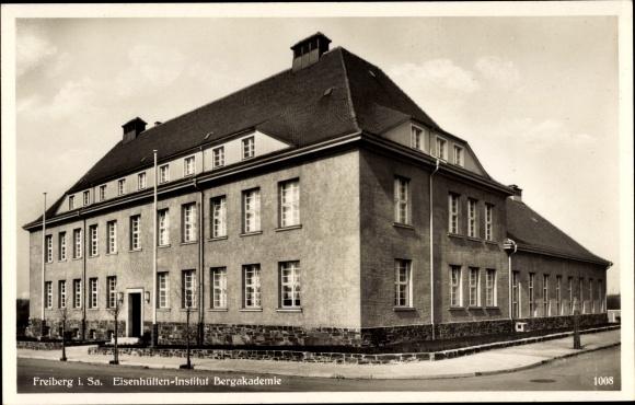 Ak Freiberg Sachsen, Eisenhütten Institut Bergakademie, Gesamtansicht, Straßenseite