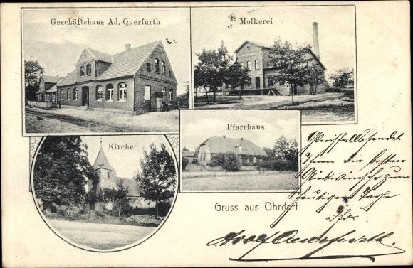 Ak Ohrdorf Wittingen in Niedersachsen, Geschäftshaus Ad. Querfurth, Molkerei, Kirche, Pfarrhaus