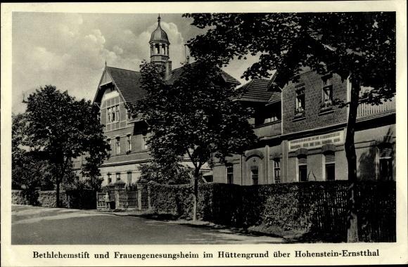 Ak Hohenstein Ernstthal Landkreis Zwickau, Betlehemstift, Frauengenesungsheim, Hüttengrund