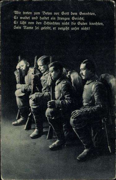 Ak Betende deutsche Soldaten, Wir treten zum Beten vor Gott dem Gerechten, I. WK
