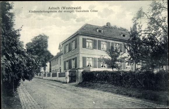 Ak Asbach im Westerwald, Kindererholungsheim der evangelischen Gemeinde Cölns