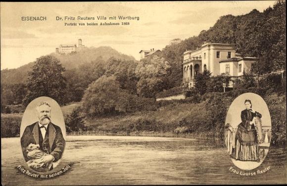 Ak Lutherstadt Eisenach in Thüringen, Dr. Fritz Reuters Villa mit Wartburg, Reuter mit Joli, Louise