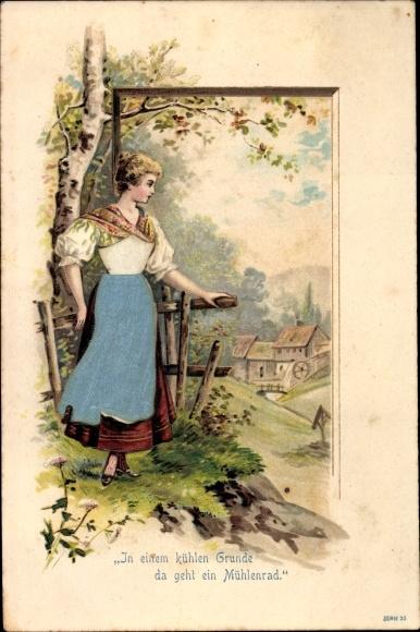 Präge Stoff Ak In einem kühlen Grunde, Gedicht von Joseph von Eichendorff, Frau, Wassermühle