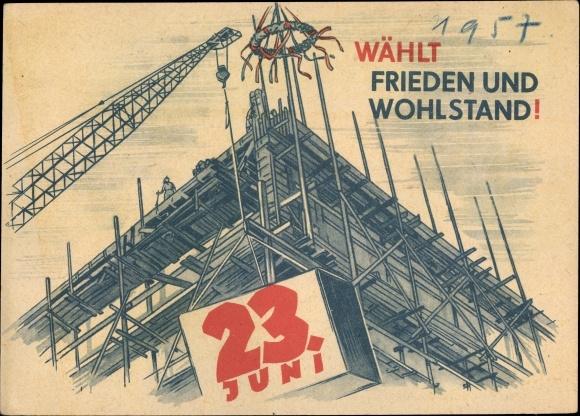 Künstler Ak Wählt Frieden und Wohlstand, 23. Juni 1957, DDR
