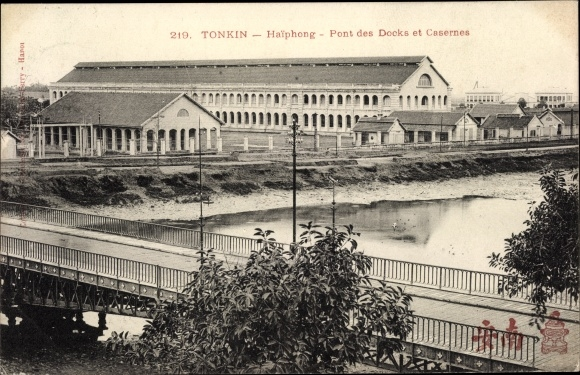 Ak Hai Phong Tonkin Vietnam, Pont des Docks et Casernes, Brücke, Kaserne