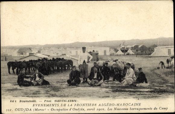 Ak Oudjda Oujda Marokko, Occupation avril 1907, Les nouveaux barraquements du Camp