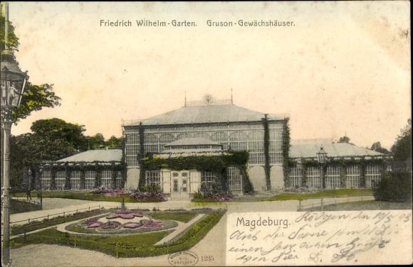 Ak Magdeburg an der Elbe, Friedrich Wilhelm Garten, Gruson Gewächshäuser
