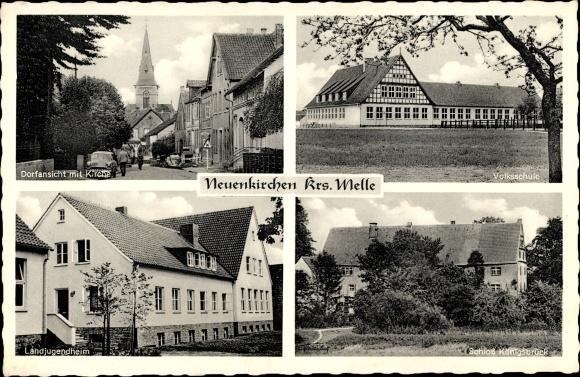 Ak Neuenkirchen Melle Niedersachsen, Kirche, Volksschule, Landjugendheim, Schloss Königsbrück