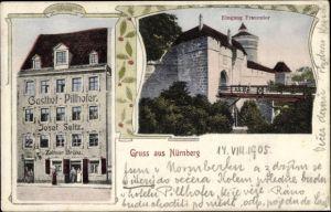 Ak Nürnberg in Mittelfranken Bayern, Gasthof Pillhofer, Bes. Josef Seitz, Eingang Frauentor