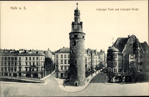Ak Halle an der Saale, Leipziger Turm und Leipziger Straße