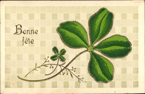 Präge Ak Bonne Fete, Glückwunsch Geburtstag, Kleeblatt