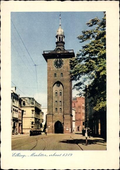 Ak Elbląg Elbing Westpreußen, Markttor erbaut 1319