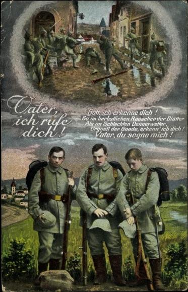 Ak Vater, ich rufe dich, Betende Soldaten, Schlachtszene, I. WK