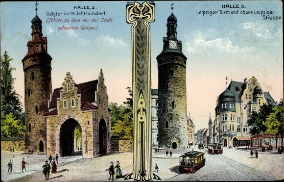 Ak Halle an der Saale, Galgtor, Leipziger Turm, obere Leipziger Straße, Straßenbahn