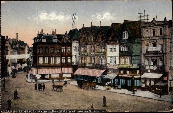 Ak Valenciennes Nord, Entrée de la Rue St Géry et coin de Place