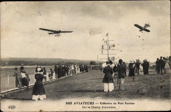 Ak Nos Aviateurs, Collection du Petit Parisien, Sur le Champ d'Aviation