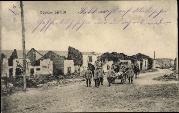 Ak Doulcon Lothringen Meuse, Deutsche Soldaten, Kriegszerstörungen, I. WK