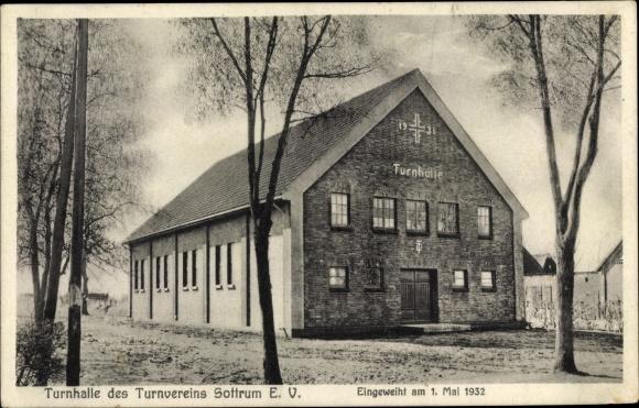 Ak Sottrum in Niedersachsen, Turnhalle des Turnvereins Sottrum eV, Eingeweiht 1932