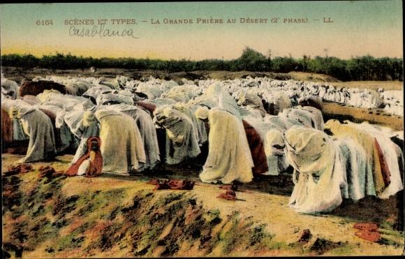 Ak Maghreb, Scenes et Types, La Grande Priere au Desert, 2e phase, Muslime beim Gebet, Wüste