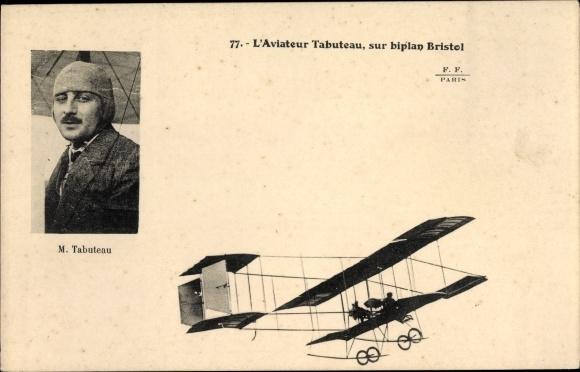 Ak L'Aviateur M. Tabuteau, sur biplan Bristol, Pilot im Doppeldeckerflugzeug, Portrait