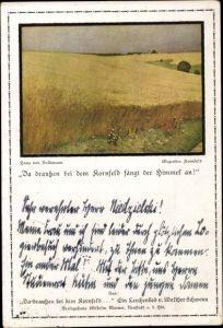 Künstler Ak Volkmann, Hans von, Wogendes Kornfeld, Da draußen bei dem Kornfeld