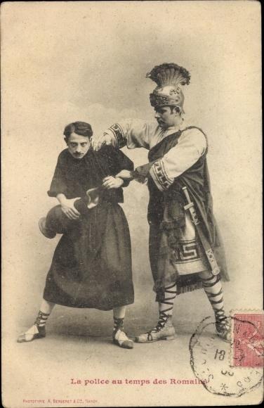 Ak La police au temps des Romains, römischer Polizist mit Verbrecher