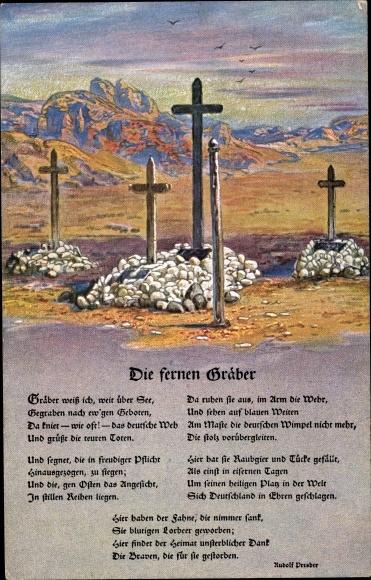 Gedicht Ak Die fernen Gräber, Deutsche Soldatengräber in Südwestafrika, Kolonialkriegerdank